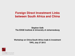 Foreign Direct Investment Links  between South Africa and China