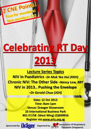 Date: 12 Oct 2013 Time: 8am-1pm Venue:  Draeger Showroom 25  International  Business Park # 01-57/58  (West  Wing) (S)6