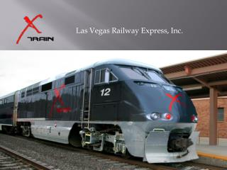 Las Vegas Railway Express, Inc.