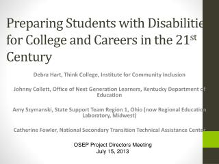 Preparing Students with Disabilities for College and Careers in the 21 st  Century