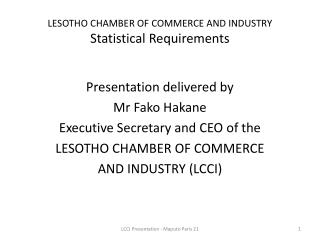 LESOTHO CHAMBER OF COMMERCE AND INDUSTRY Statistical Requirements