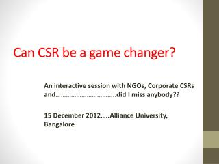 Can CSR be a game changer?