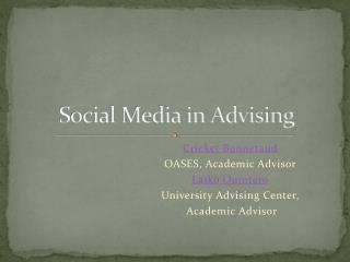 Social Media in Advising