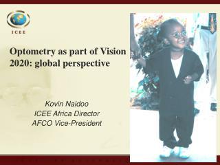 Kovin Naidoo ICEE Africa Director AFCO Vice-President