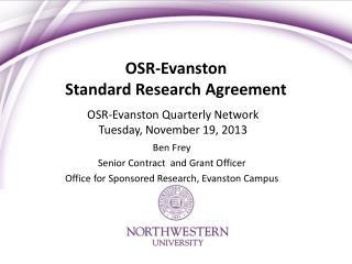 OSR-Evanston  Standard Research Agreement