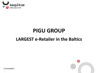 PIGU GROUP