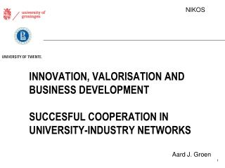 Innovation ,  Valorisation and  business  development Succesful  cooperation in university-industry networks