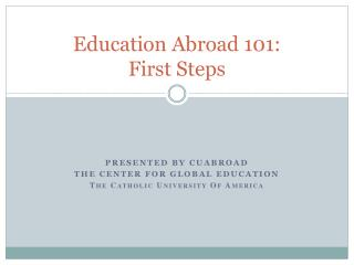 Education Abroad 101:  First Steps