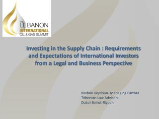 Investing in the Supply Chain : Requirements and Expectations of International Investors from a Legal and Business Pers