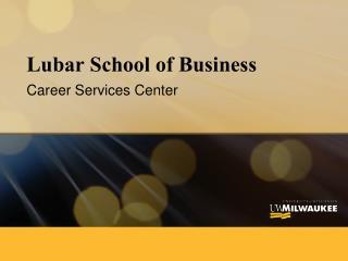 Lubar School of Business