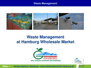 Waste Management  at Hamburg Wholesale Market