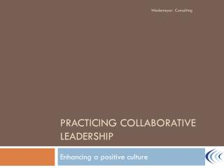Practicing Collaborative Leadership