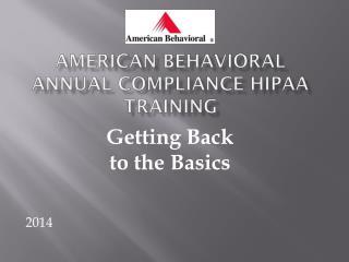 American Behavioral Annual Compliance HIPAA Training