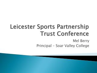 Leicester Sports Partnership Trust Conference