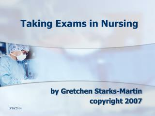Taking Exams in Nursing