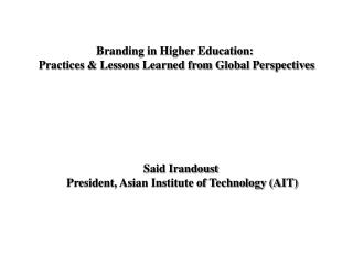 Branding in Higher Education:  Practices & Lessons Learned from Global Perspectives
