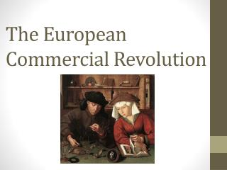 The European Commercial Revolution