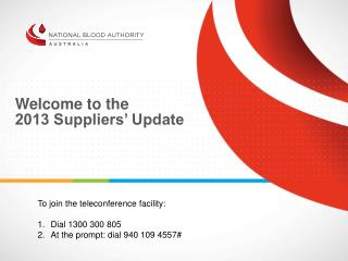 Welcome to the 2013 Suppliers' Update