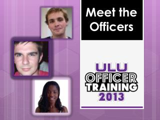 Meet the Officers