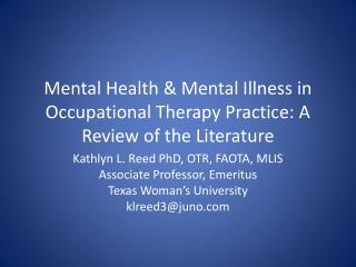 Mental Health & Mental Illness in Occupational Therapy Practice: A Review of the Literature