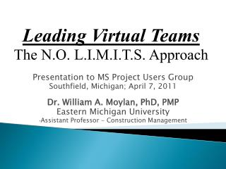 Leading Virtual Teams The N.O. L.I.M.I.T.S. Approach