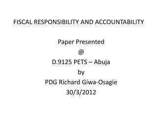 FISCAL RESPONSIBILITY AND ACCOUNTABILITY