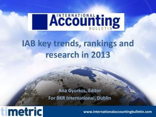 IAB key trends, rankings and research in 2013