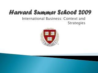 Harvard Summer School  2009