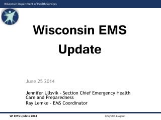 Wisconsin EMS Update