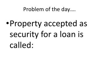 Problem of the day….