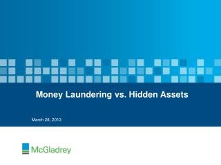 Money Laundering vs. Hidden Assets