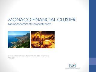 MONACO FINANCIAL CLUSTER