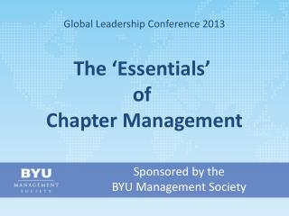 Sponsored by the  BYU Management Society