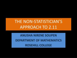 THE NON-STATISTICIAN'S APPROACH TO 2.11