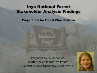 Inyo National Forest Stakeholder Analysis Findings Preparation for Forest Plan Revision
