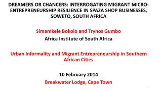 DREAMERS  OR CHANCERS:  INTERROGATING  MIGRANT MICRO-ENTREPRENEURSHIP  RESILIENCE IN SPAZA SHOP BUSINESSES,  SOWETO, SO