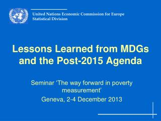 Lessons Learned from MDGs and the Post-2015 Agenda