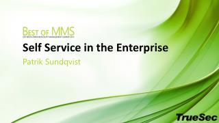 Self Service in the Enterprise
