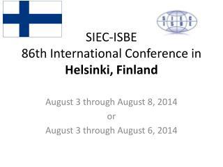 SIEC-ISBE 86th International Conference in  Helsinki, Finland