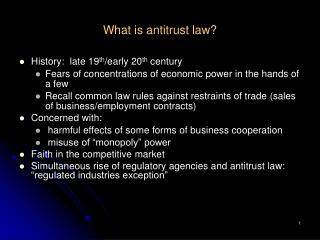 What is antitrust law History: late 19thearly 20th century