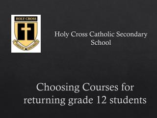 Choosing Courses for returning grade 12 students