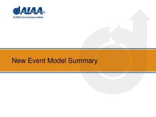 New Event Model Summary