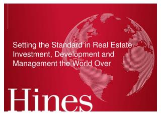 Setting the Standard in Real Estate Investment, Development and Management the World Over