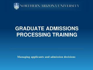 Graduate admissions processing training