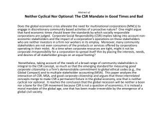 Abstract of Neither Cyclical Nor Optional: The CSR Mandate in Good Times and Bad