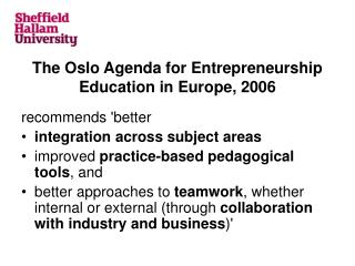 The Oslo Agenda for Entrepreneurship Education in Europe, 2006