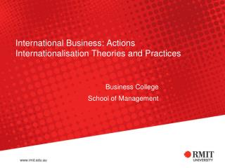 International Business: Actions  Internationalisation Theories and Practices