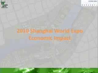 2010 Shanghai World Expo  Economic Impact
