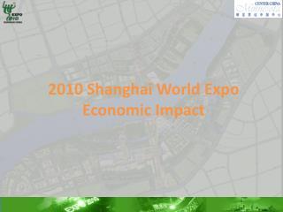 2010 Shanghai World Expo  Economic Impact