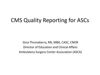 CMS Quality Reporting for ASCs